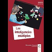 Las inteligencias múltiples. Cómo detectar capacidades destacadas en los niños (Cuadernos de Investigación)