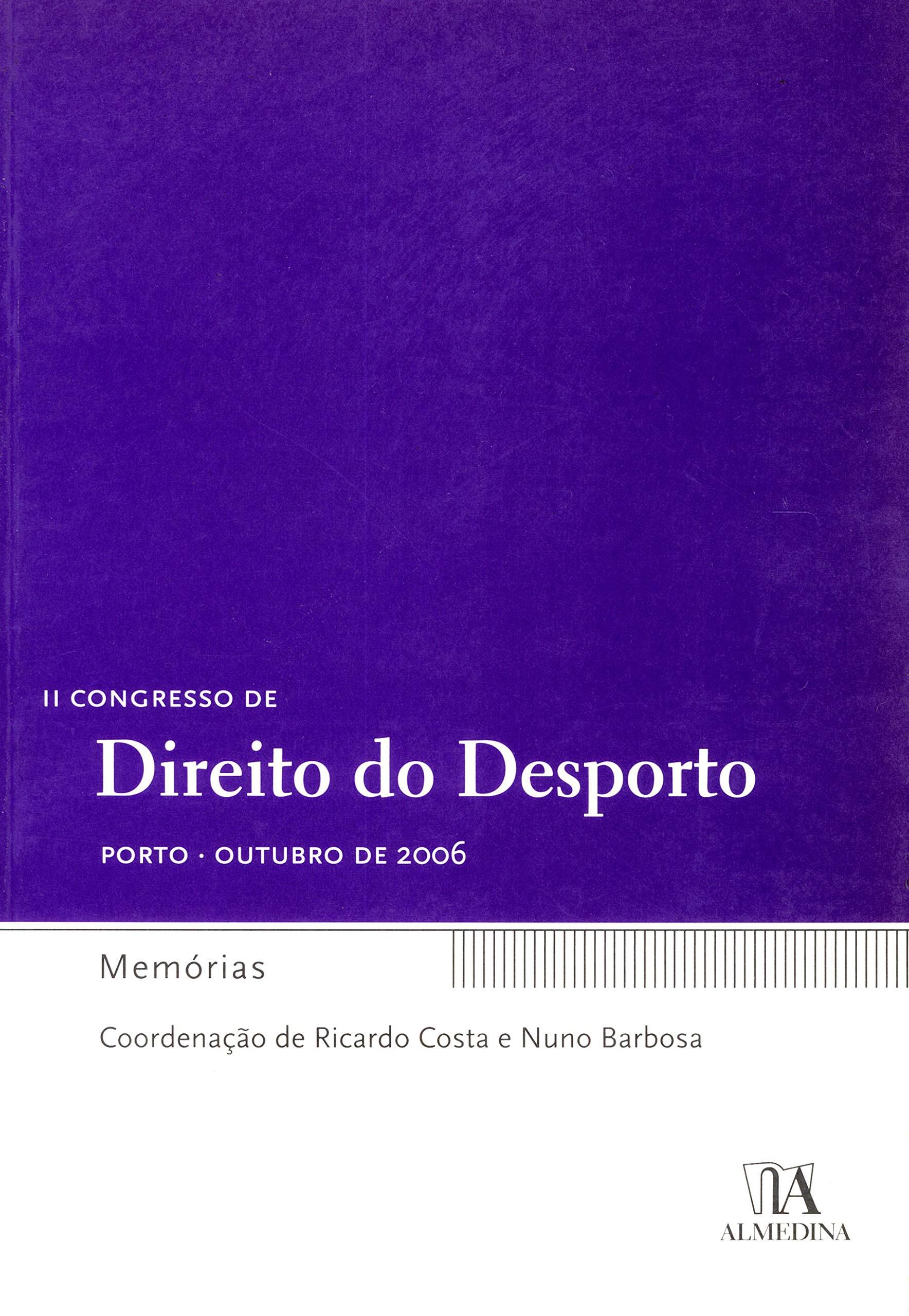 Ii Congresso De Direito Do Desporto Memorias Em Portuguese do ...