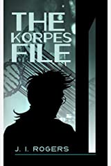 The Korpes File (The 942 Series Book 1) Kindle Edition