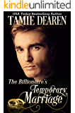 The Billionaire's Temporary Marriage (The Limitless Clean Billionaire Romance Series Book 3)
