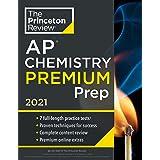 Princeton Review AP Chemistry Premium Prep, 2021: 7 Practice Tests + Complete Content Review + Strategies & Techniques (2021)