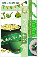 St.Patrick's Day: Journal (Journal-Holidays Book 4) Kindle Edition