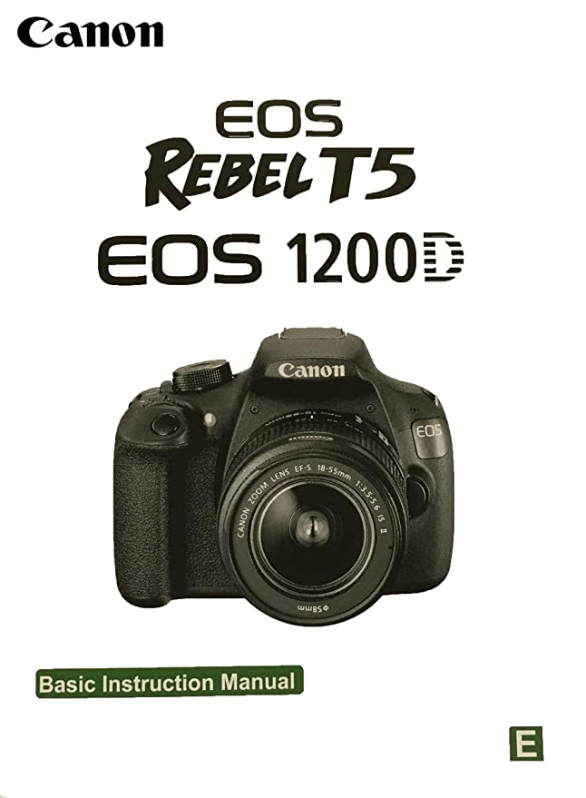 amazon com canon eos rebel t5 basic instruction manual camera rh amazon com canon camera instruction manual download canon cameras instruction manuals