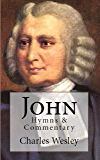 John: Hymns & Commentary