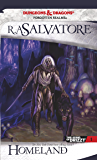Homeland: The Legend of Drizzt, Book I (English Edition)