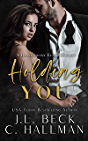 Holding You: A Blackthorn Elite Spinoff