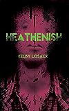 Heathenish