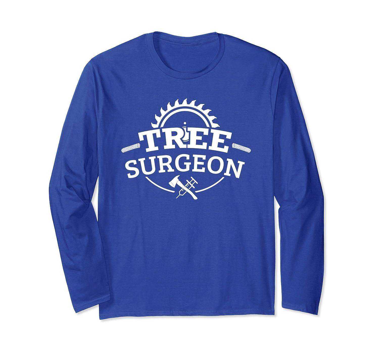 Tree Surgeon Long Sleeve : Awesome Lumberjack Logger Apparel-alottee gift