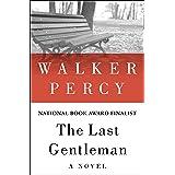 The Last Gentleman: A Novel
