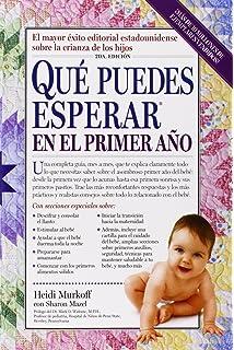 Que Puedes Esperar en el Primer Ano (Spanish Edition)