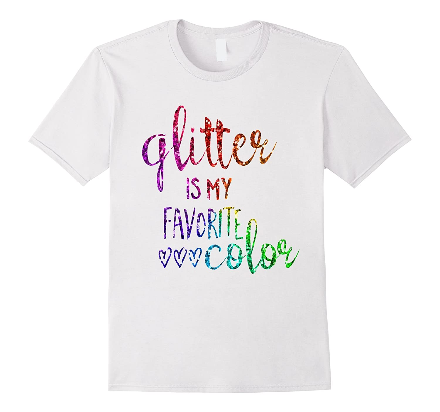 official photos b05c7 4d91f Glitter Is My Favorite Color Shirt Daughter Girls School-RT