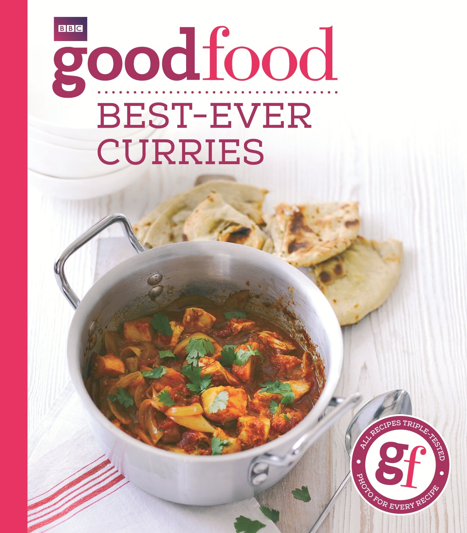 The good food cook book over 650 triple tested recipes for every good food best ever curries forumfinder Choice Image