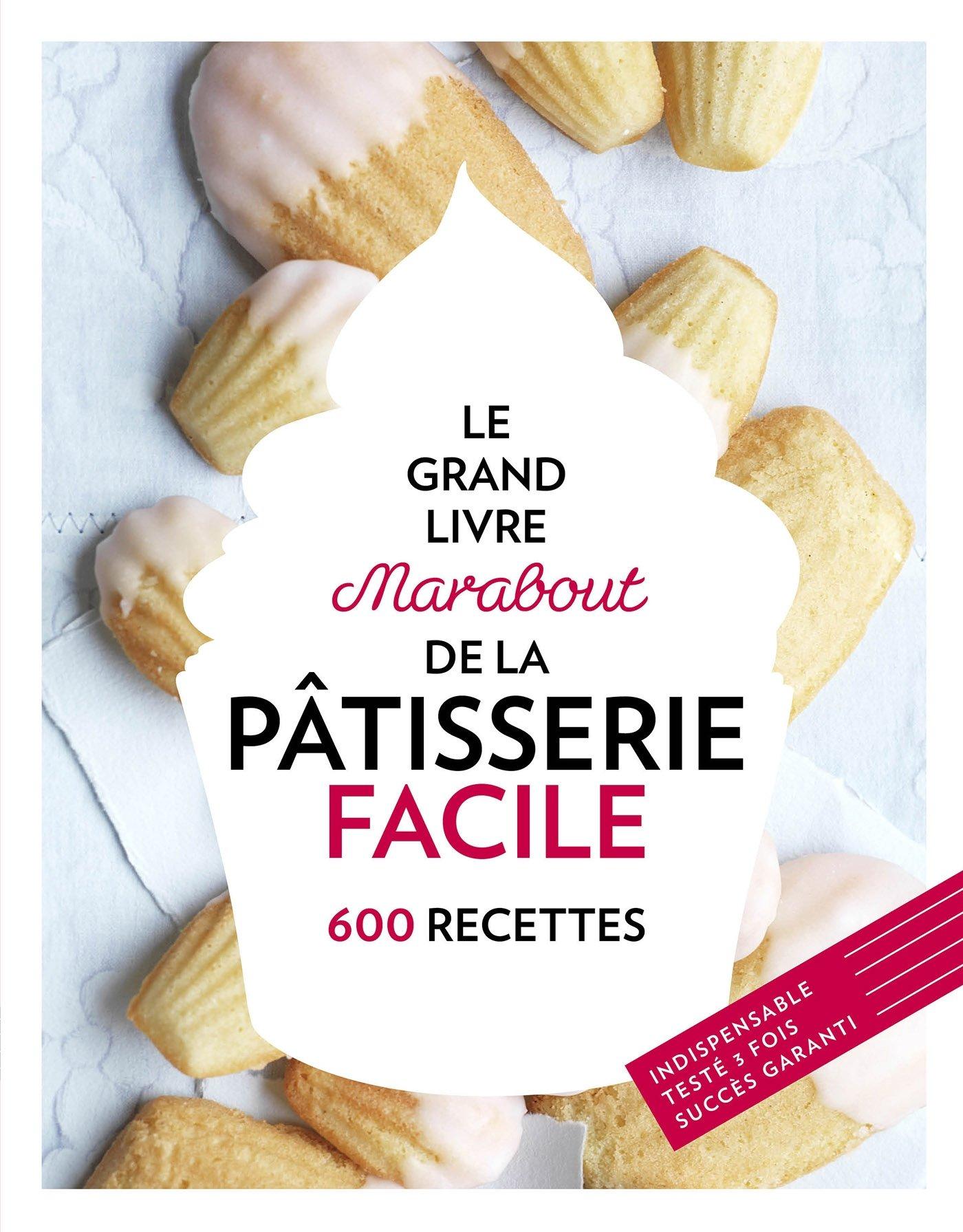 Grand Livre Marabout De La Patisserie Facile 9782501087360