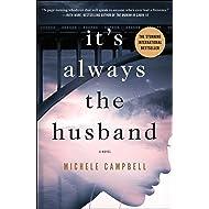 It's Always the Husband: A Novel