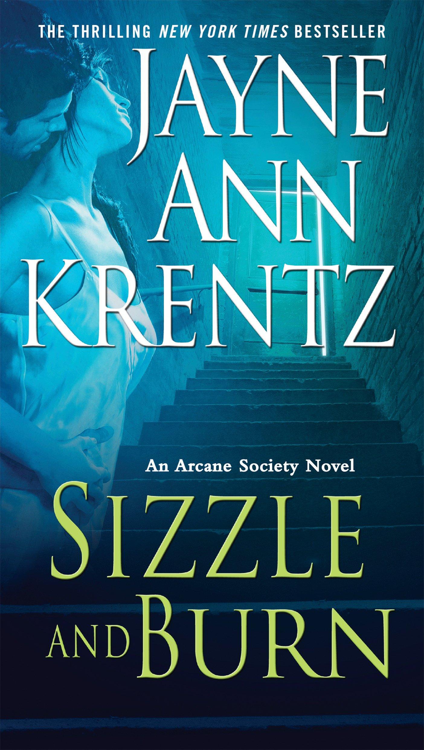 Amazon.com: Sizzle and Burn (Arcane Society, Book 3) (9780515145816): Jayne  Ann Krentz: Books