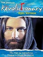 The Revolutionary: Epic Version