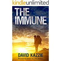 The Immune: Complete Four-Book Edition (A Post Apocalyptic Survival Thriller)