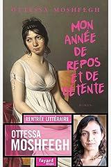 Mon année de repos et de détente (Littérature étrangère) (French Edition) Kindle Edition