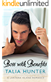 Boss With Benefits (A Lantana Island Romance Book 1)
