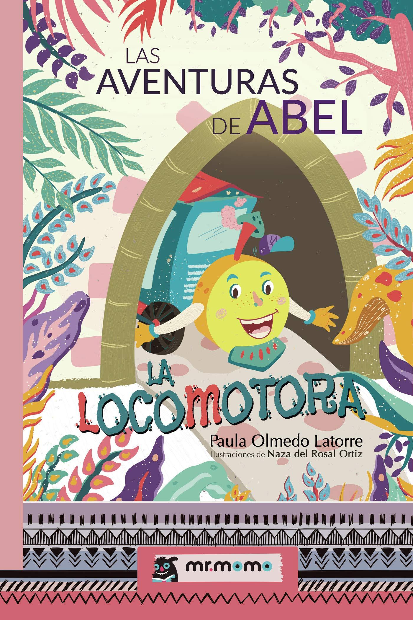 Las aventuras de Abel, la locomotora: Amazon.es: Olmedo, Paula ...