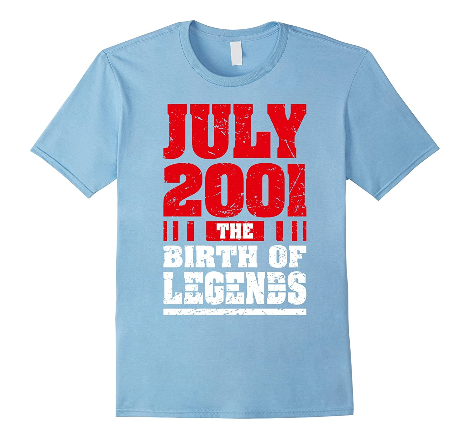 16th Birthday T Shirt Gifts July 2001 The Birth Of Legends PL