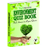 Environment Quiz Book: Learn Important Aspects of Environment Trough Quizzes for Knowledge and Pleasure