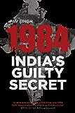 1984 India's Guilty Secret