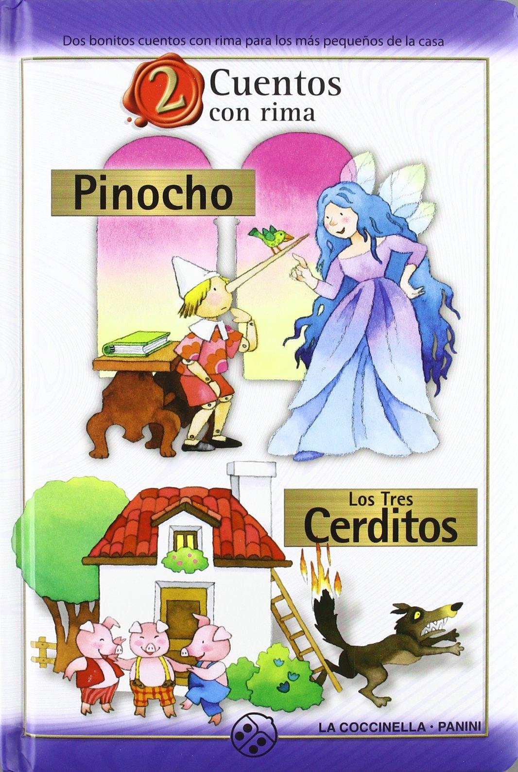 PINOCHO / TRES CERDITOS (2 CUENTOS CON RIMA) (Spanish) Perfect Paperback