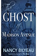 The Ghost of Madison Avenue: A Novella Kindle Edition