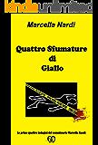 Quattro Sfumature di Giallo (Le indagini del commissario Marcella Randi Vol. 6)