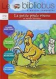 Le Bibliobus n° 11 CP/CE1 Parcours de lecture de 4 oeuvres : La petite poule rousse ; Moi, quand je serai grand ; La sorcière de mes rêves ; Un boxeur d'un mètre dix