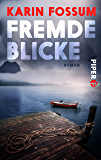 Fremde Blicke: Roman (Konrad Sejer 2)