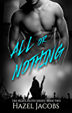 All or Nothing: The Black Lilith Series #2