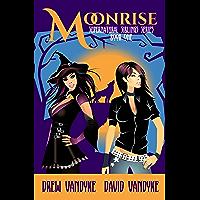 MoonRise: A Quirky, Snarky Urban Fantasy (Supernatural Siblings Series Book 1) (English Edition)