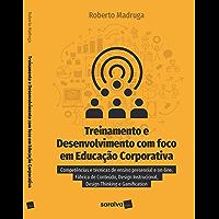 Treinamento e Desenvolvimento com Foco em Educação Corporativa