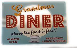 Grandmas Diner Where the Food is Finer Metal Tin Sign Unique Metal Sign for Home, Kitchen Wall Decor, Restaurants or Diners 8-Inch by 12-Inch | TSC227
