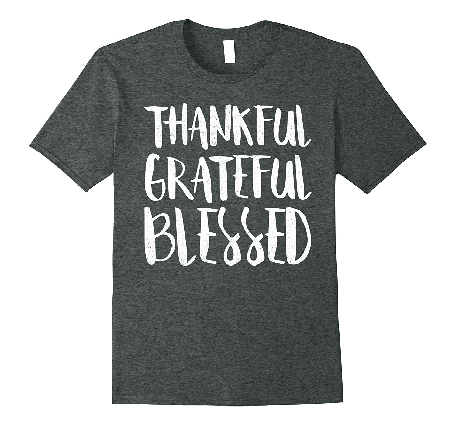 Thankful Grateful Blessed T-Shirt Thanksgiving Day Gift-ANZ