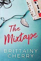 The Mixtape Kindle Edition