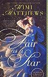 Fair as a Star (Victorian Romantics Book 1)