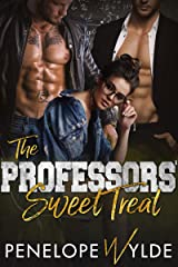 The Professors' Sweet Treat: A Student Teacher Romance (Dirty Little Dares Book 1) Kindle Edition