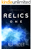 Relics: One (Relics Singularity Series Book 1)
