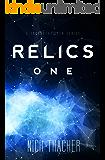 Relics: One: Relics Singularity Series Book 1