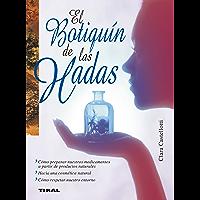 El botiquín de las hadas (Naturismo) (Spanish Edition)