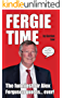 Fergie Time: The funniest Sir Alex Ferguson quotes... ever! (English Edition)