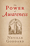 The Power of Awareness (The Neville Collection Book 7)