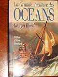 La grande aventure des océans.