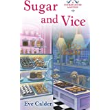 Sugar and Vice: A Cookie House Mystery (A Cookie House Mystery, 2)