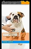 Haustiere 7 (German Edition)