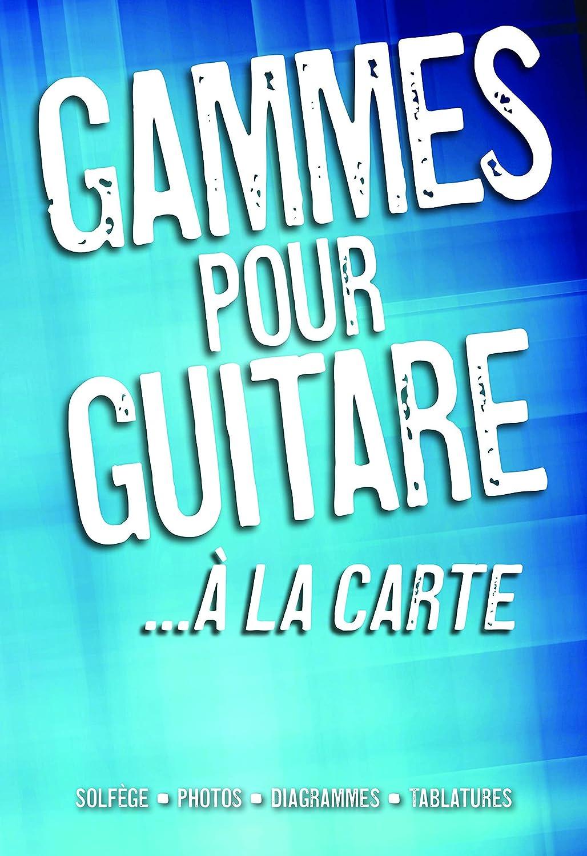 Gammes A La Carte. Partituras para Guitarra: Amazon.es ...