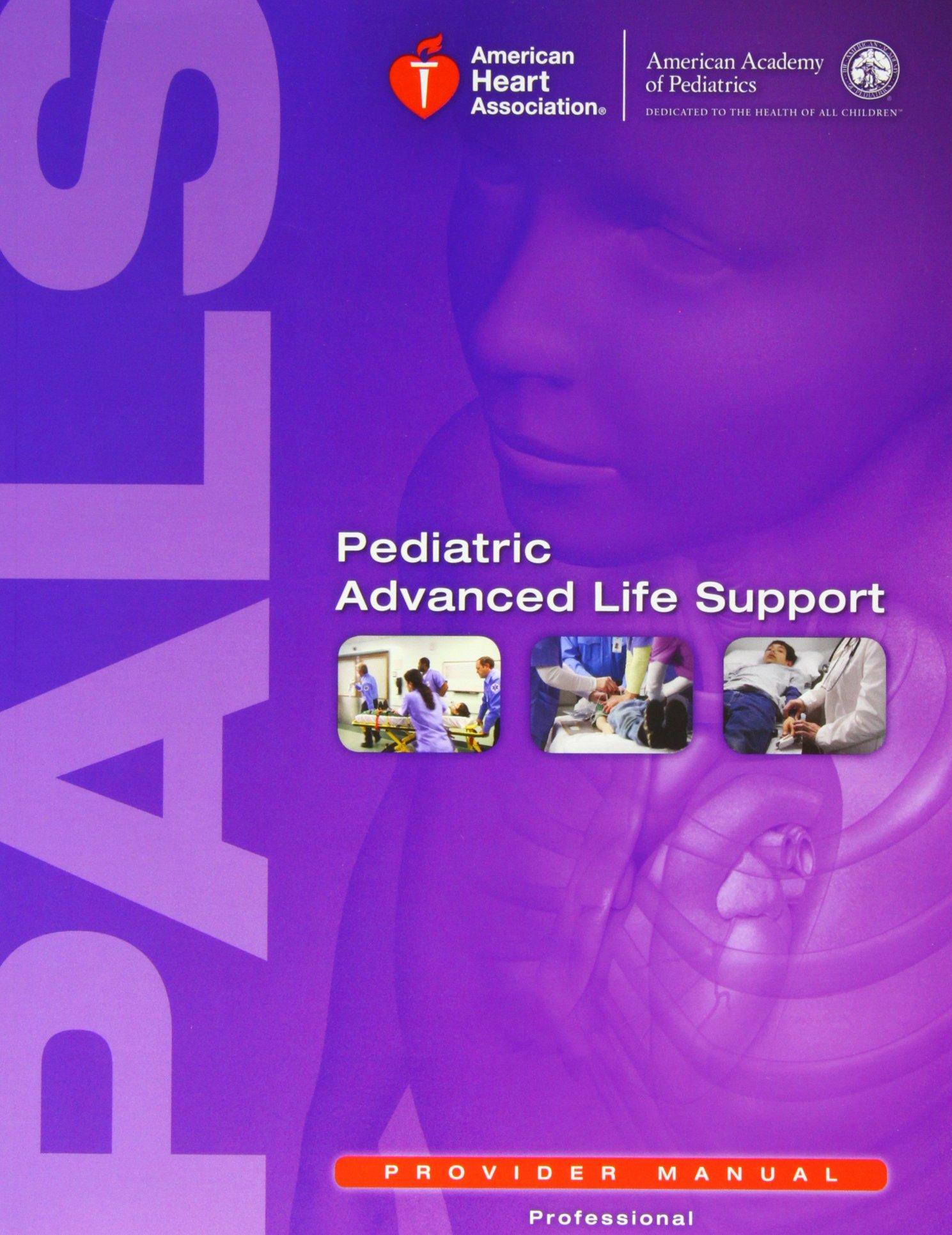 pediatric advanced life support provider manual leon m d